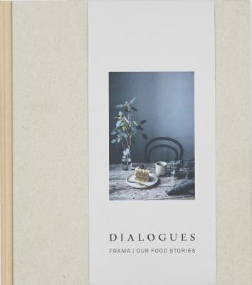 Dialogues by Frama Our Food Stories