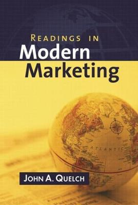 Readings in Modern Marketing by John A. Quelch