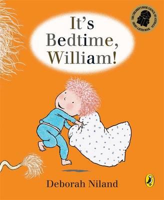 It's Bedtime, William book