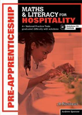 A+ National Pre-apprenticeship Maths and Literacy for Hospitality book