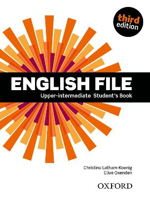 English File Upper-Intermediate Student's Book by Christina Latham-Koenig