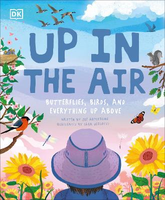 Up in the Air: Butterflies, birds, and everything up above book