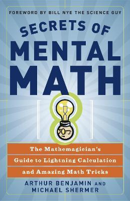 Secrets Of Mental Math book