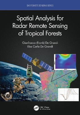 Spatial Analysis for Radar Remote Sensing of Tropical Forests book