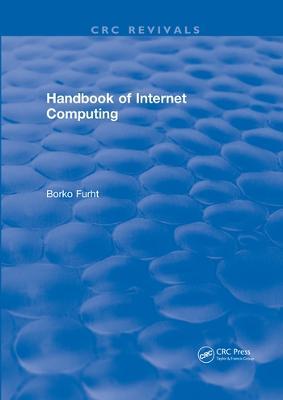 Handbook of Internet Computing by Borko Furht