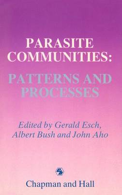 Parasite Communities: Patterns and Processes by Gerald Esch