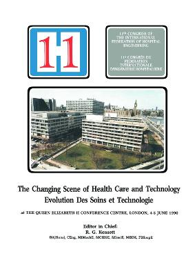 The Changing Scene of Health Care and Technology by R.G. Kensett