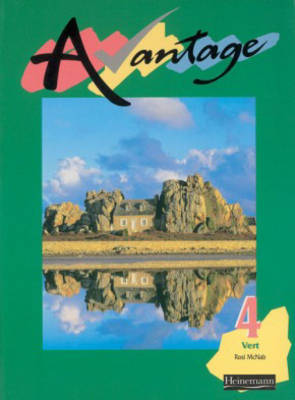 Avantage 4 Vert Student Book by Rosi McNab