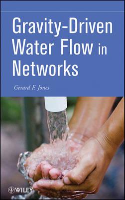 Gravity-Driven Water Flow in Networks by Gerard Jones