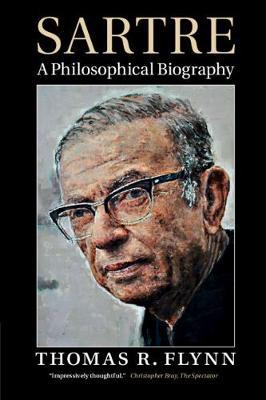 Sartre by Thomas R. Flynn