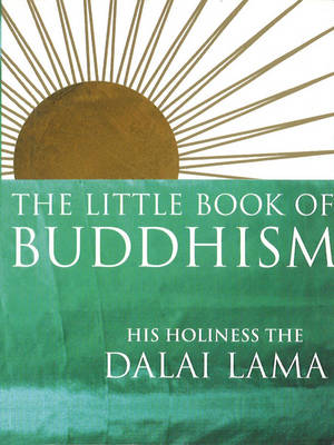 Little Book Of Buddhism by Dalai Lama
