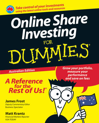 Online Share Investing for Dummies,australian Edition by James Frost