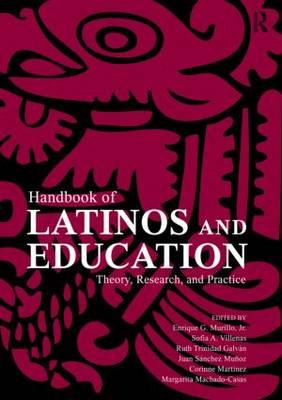 Handbook of Latinos and Education book