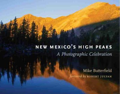 New Mexico's High Peaks by Robert Julyan