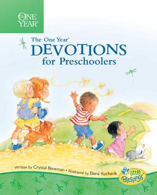 The One Year Book of Devotions for Preschoolers by Elenabowman, Cryst Kucharik