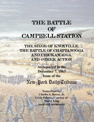 Battle of Campbell Station by Charles a Jr Reeves