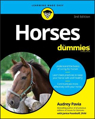 Horses For Dummies by Audrey Pavia