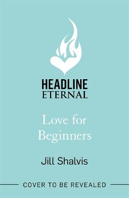 Love for Beginners: An engaging and life-affirming read, full of warmth and heart book