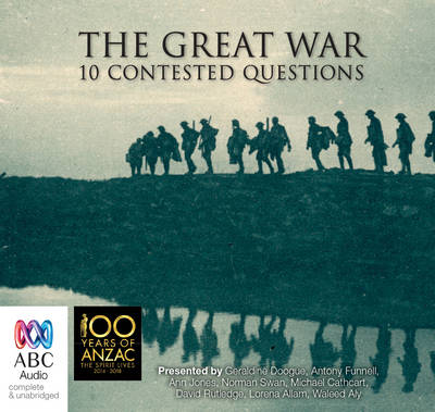 The Great War:: Memory, perceptions and 10 contested questions by