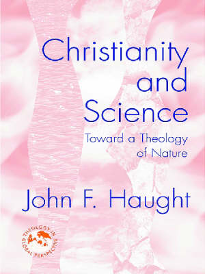 Christianity and Science by John F. Haught