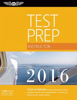 Instructor Test Prep 2016 by ASA Test Prep Board