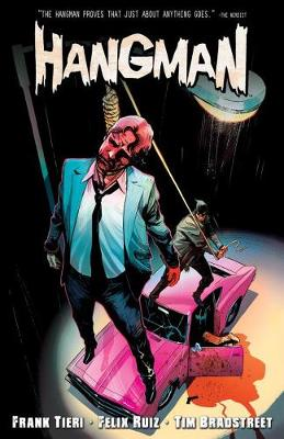 The Hangman Vol. 1 by Frank Tieri