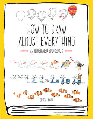 How to Draw Almost Everything book