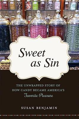 Sweet As Sin by Susan Benjamin