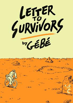 Letters To Survivors by Edward Gauvin