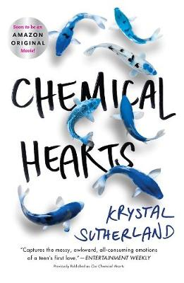 Chemical Hearts by Krystal Sutherland