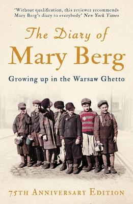The Diary of Mary Berg by Mary Berg