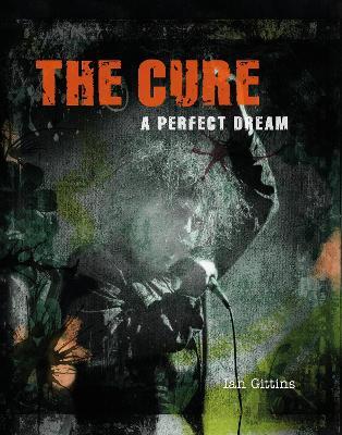 The Cure by Ian Gittins