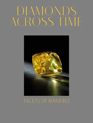 Diamonds Across Time: Facets of Mankind by Usha R. Balakrishnan