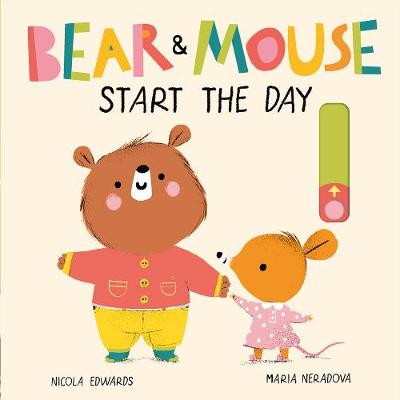 Bear and Mouse Start the Day by Maria Neradova