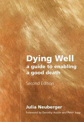 Dying Well by Julia Neuberger
