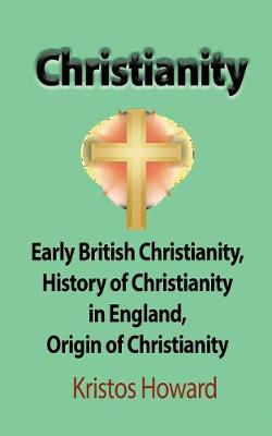 Christianity by Kristos Howard