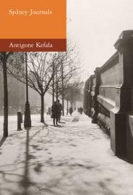 Sydney Journals by Antigone Kefala