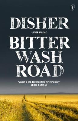 Bitter Wash Road (Rejacketed) by Garry Disher