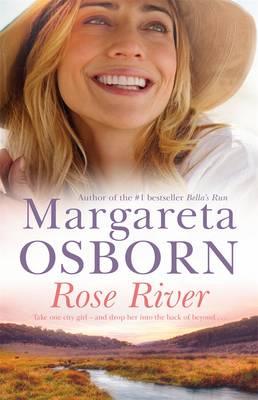 Rose River by Margareta Osborn