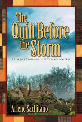 Quilt Before the Storm by Arlene Sachitano