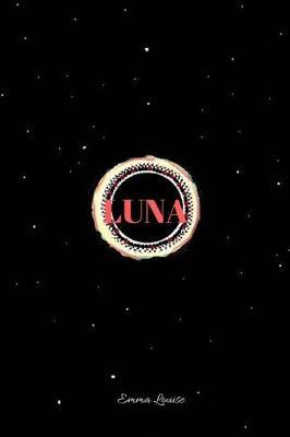 Luna by Emma Louise