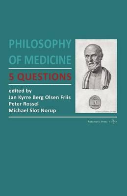 Philosophy of Medicine by Jan Kyrre Berg Olsen
