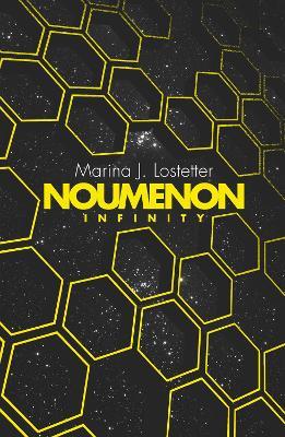 Noumenon Infinity by Marina J. Lostetter