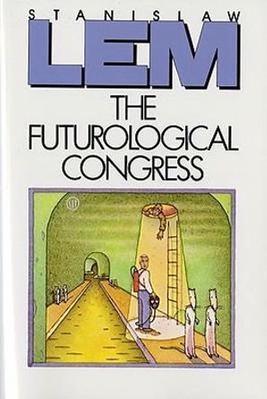 Futurological Congress by Stanislaw Lem