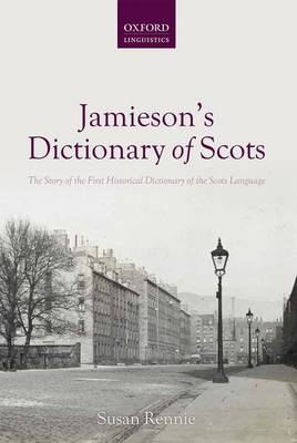 Jamieson's Dictionary of Scots by Susan Rennie