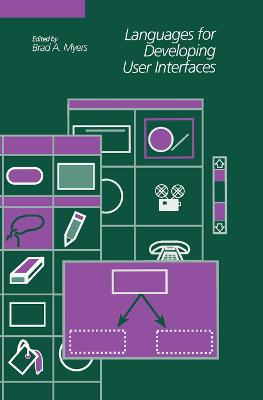 Languages for Developing User Interfaces book