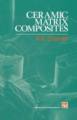 Ceramic Matrix Composites by K. K. Chawla