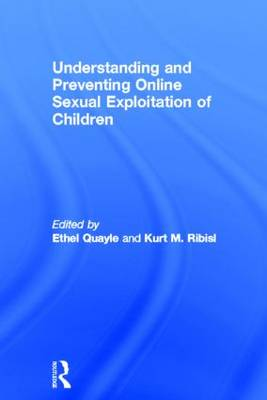 Understanding and Preventing Online Sexual Exploitation of Children book
