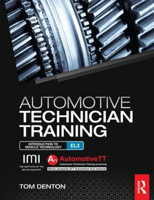 Automotive Technician Training Introduction to Light Vehicle Technology entry level 3 by Tom Denton