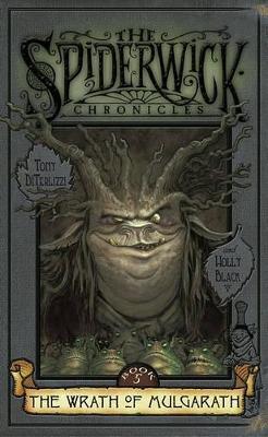 Spiderwick Chronicles #5: The Wrath of Mulgarath book